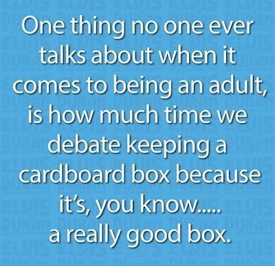 But It S A Really Good Box Funny Quotes Humor Funny