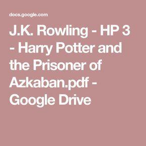 J K Rowling Hp 3 Harry Potter And The Prisoner Of Azkaban Pdf
