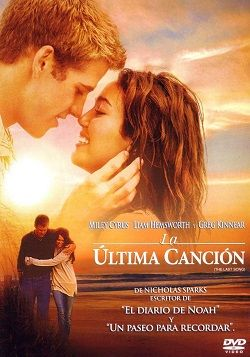 La Ultima Cancion Online Latino 2010 Peliculas Audio Latino Online A Ultima Musica Nicholas Sparks A Ultima Musica