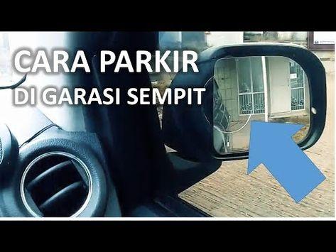 Cara Parkir Mundur Di Garasi Yg Pas Pasan Youtube Mobil Pengetahuan Belajar
