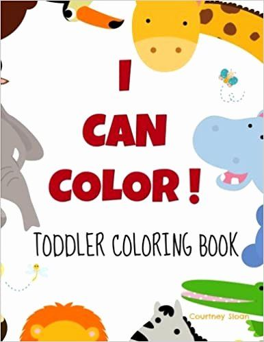 Coloring Book For Toddler Lovely I Can Color Toddler Coloring Book Courtney Sloan Toddler Coloring Book Coloring Book Download Words Coloring Book