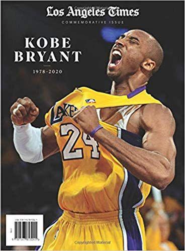 La Times Kobe Bryant Pdf Download Free In 2020 Kobe Bryant Kobe Kobe Bryant Family
