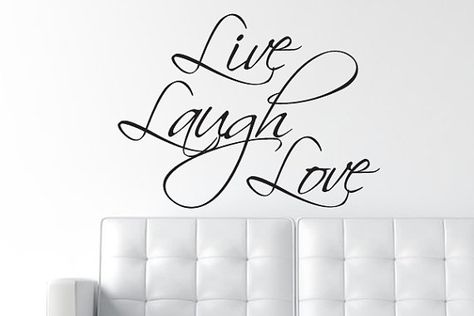 Attrayant Live Laugh Love | Tekster Og Ordgejl | Pinterest | Wall Decals, Quote Wall  And Wall Words