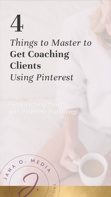 Get coaching clients with Pinterest marketing!