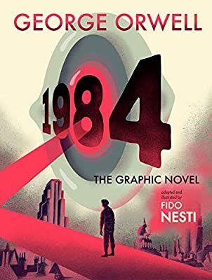 Amazon Fr 1984 The Graphic Novel Orwell George Nesti Fido Livres En 2020 Roman Graphique Roman Litterature