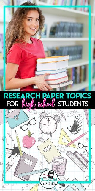 Research Paper Topics For High School Students Middle School Ela High School Education Research Paper