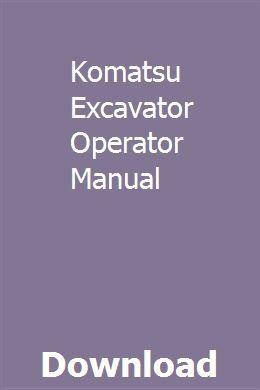 Komatsu Excavator Operator Manual | drivadsmedmar | Repair