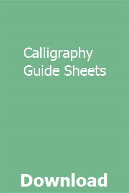 Calligraphy Guide Sheets Repair Guide Study Guide Lesson