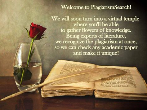 "Welcome to PlagiarismSearch! We represent reliable plagiarism checker that will make your works authentic.  Besides our services, we gather ""flowers of knowledge"" to give them to you!  ‪  #‎writing‬ ‪#‎redrose‬ ‪#‎knowledge‬ #plagiarismcheck #authenticity‬‬‬‬‬‬‬‬‬‬‬‬"