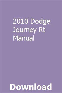 2010 Dodge Journey Rt Manual 2010 Dodge Journey Dodge Ram 1500 Dodge Journey