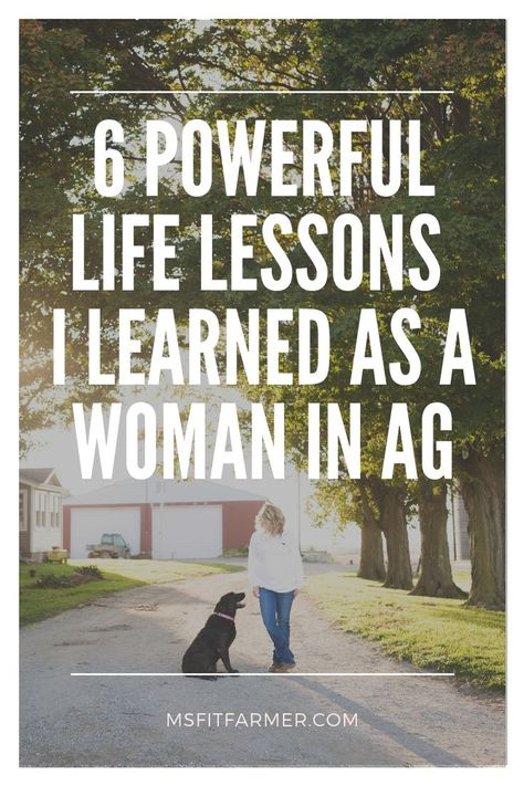 6 Powerful Life Lessons Farming Taught Me