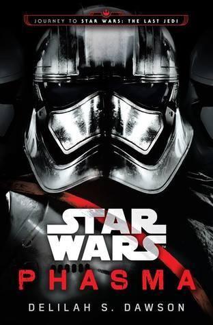 Pdf Phasma Journey To Star Wars The Last Jedi 2 By Delilah S Dawson Book Phasma Journey To Star Wars Star Wars Novels Star Wars Books New Star Wars