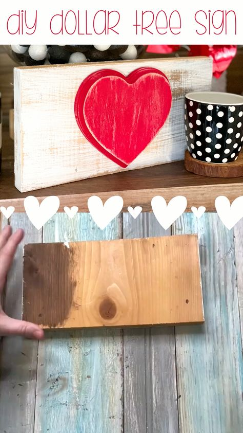 Make A DIY Valentine's Dollar Tree Sign