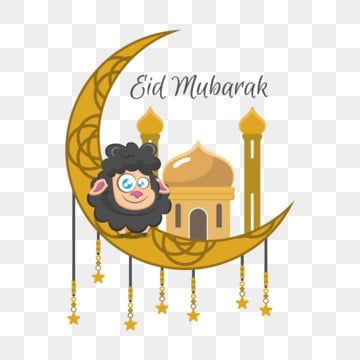 Eid Mubarak Illustration With Sheep And Moon Eid Al Adha Eid Adha Sheep Png And Vector With Transparent Background For Free Download Eid Mubarak Eid Al Adha Eid Mubarak Background