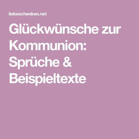 Gluckwunsche Zur Kommunion Spruche Beispieltexte Gluckwunsche Zur Konfirmation Spruche Zur Kommunion Spruche Zur Konfirmation
