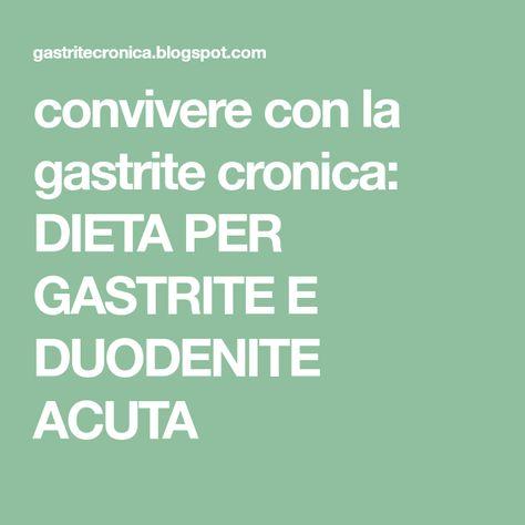 dieta per gastrite cronica
