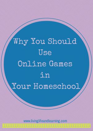 Why You Should Use Online Games in Your Homeschool