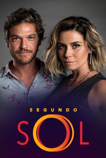 Segundo Sol Com Imagens Novelas Brasileiras Assistir Novelas