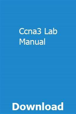 Ccna 3 student lab manual.
