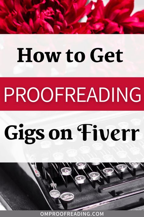 How to Succeed on Fiverr: 41 Top-Notch Tips for Sellers   Om Proofreading