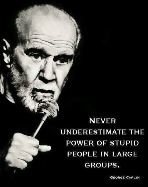 Top quotes by George Carlin-https://s-media-cache-ak0.pinimg.com/474x/a8/2a/13/a82a133d25c70880607c30cc5f4b8e8d.jpg