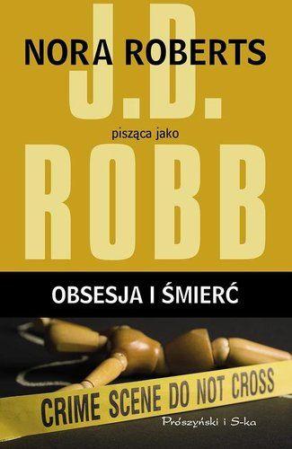 Obsesja I Smierc J D Robb Ksiazka Ravelo Tania Ksiegarnia Playbill Tech Company Logos Company Logo