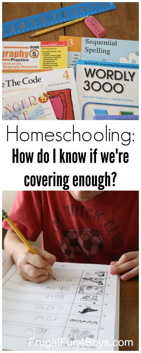 Homeschooling: How do you know if you are covering enough? - Frugal Fun For Boys and Girls