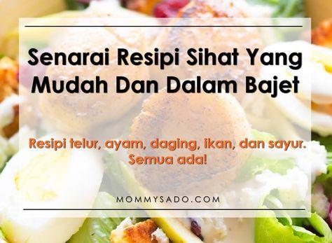 Senarai Resipi Diet Sihat Yang Mudah Dan Bajet Mommysado Diet Diet Tips Food