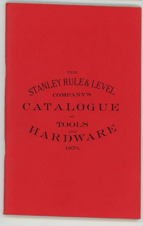 1870 Stanley Rule Level Co Catalog Vintage Antique Tools Reprint Antique Tools Tools Vintage Antiques
