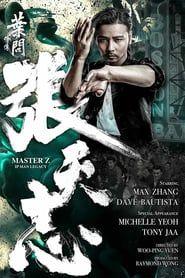 Watch Ip Man Legacy Master Z Full Movie Phim Hanh động