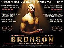 W/ Tom Hardy as Charlie Bronson.  Follows the life of the United Kingdom's most dangerous criminal.