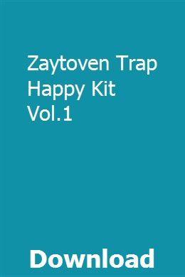 Zaytoven Trap Happy Kit Vol 1 download online full | rearthjorraty
