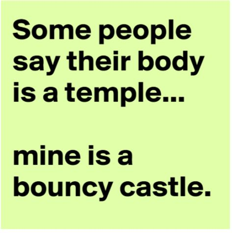 My body is a temple – funny quotes - Meme Collection Haha Funny, Hilarious, Funny Stuff, Funny Shit, Funny Quotes, Funny Memes, Silly Jokes, Sassy Quotes, Belly Laughs