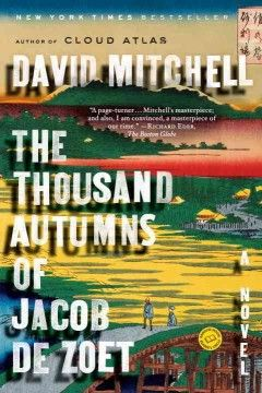 Dispatched to the influential Japanese port of Dejima in 1799, ambitious clerk Jacob de Zoet resolves to earn enough money to deserve his wealthy fiancâee, an effort that is challenged by his relationship with the midwife daughter of a samurai.