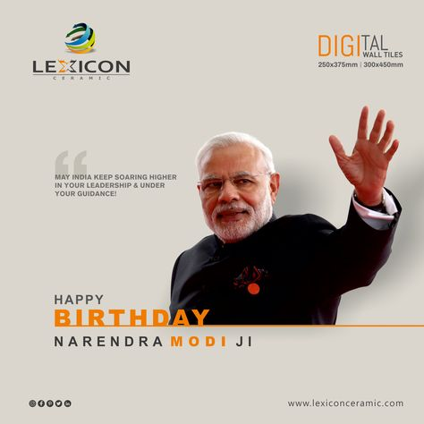 May India keep soaring higher in your leadership & under your guidance Happy Birthday Prime Minister of India Mr. Narendra Modi #HappyBirthdayPM #Modibirthday #PMModi #NaMoBirthday #lexiconceramic #digitalwalltiles #Tiles #ceramictile #tile #tilefloor #homedesign