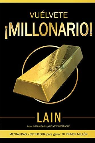 Vuélvete Millonario Spanish Edition By Lain García Calvo Https Www Dp 1977868487 Ref Cm Books To Read Online Free Books Online Free Pdf Books