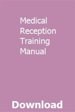 Medical Reception Training Manual Forklift Repair Manuals Manual