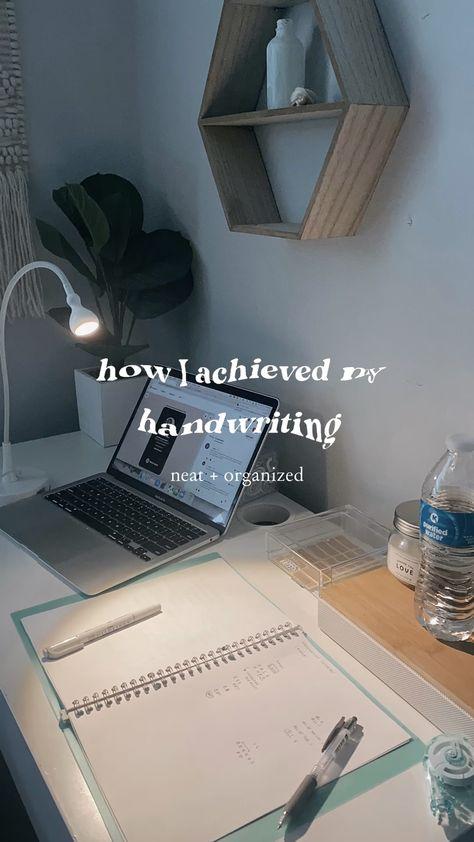 how i achieved my handwriting - neat + organized