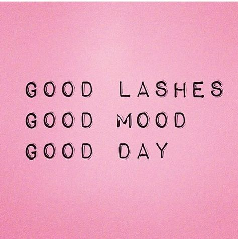 Good lashes. Good mood. Good day. pinterest: katepisors