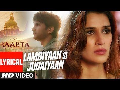 Arijit Singh Lambiyaan Si Judaiyaan Song Raabta Sushant Rajput Kriti Sanon T Series Youtube Lagu Label Youtube