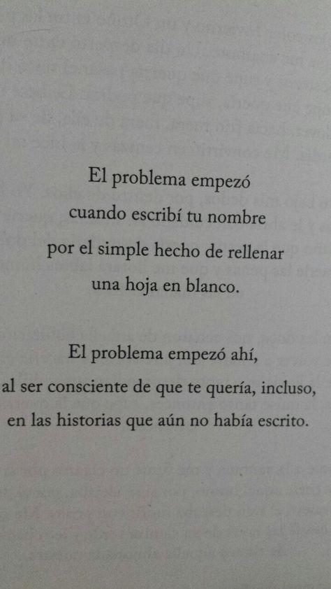 〽️El problema empezó cuando escribí tu nombre...