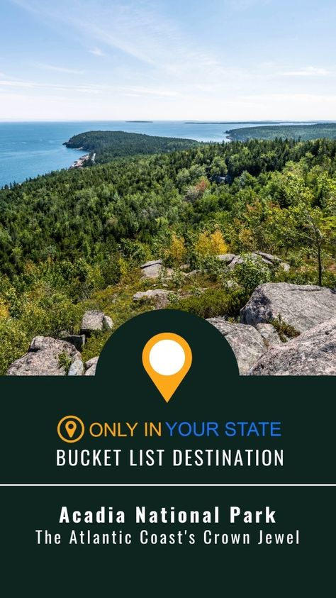 Add Beautiful Acadia National Park In Maine To Your Bucket List