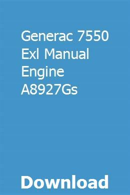 Generac 7550 Exl Manual Engine A8927Gs | pristiwilsa