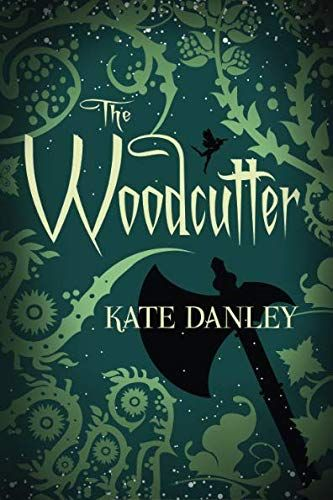 Download Pdf The Woodcutter Free Epub Mobi Ebooks Fantasy Books Indie Books Best Fiction Books