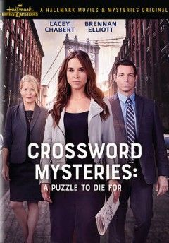 Crossword Mysteries A Puzzle To Die For Mystery Lacey Chabert