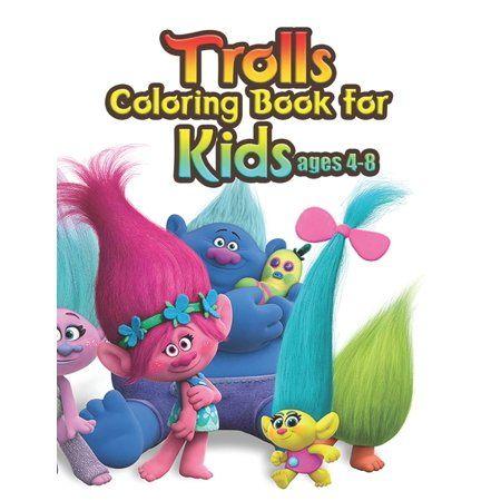 Trolls Coloring Book For Kids Ages 4 8 Fantastic Trolls Coloring Book For Boys Girls Toddlers Preschoolers Kids 3 8 6 8 Trolls Book Paperback Walma Coloring Books Books For Boys Kids Coloring Books