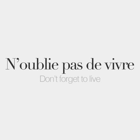 Every day, new French words to discover. Because French is beautiful. French Tattoo Quotes, French Words Quotes, Tattoo Quotes About Life, Life Quotes, French Word Tattoos, Cute French Sayings, French Quotes About Life, French Words With Meaning, Spanish Quotes