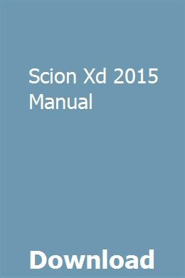 Scion Xd 2015 Manual Student Guide Exam Guide Pdf Download