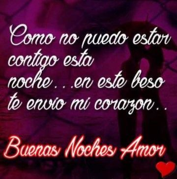 Frases De Buenas Noches Para Mi Amor Night Quotes Good