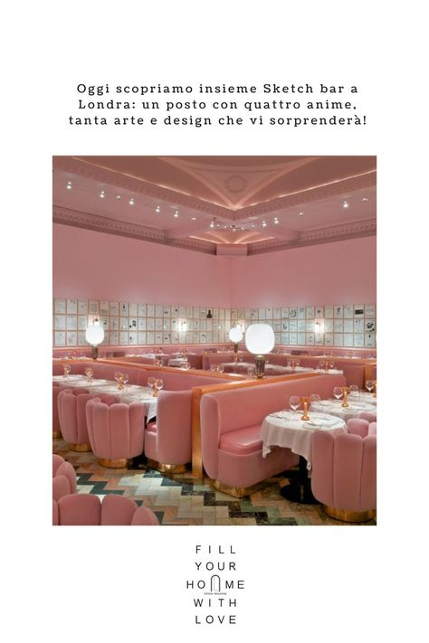 Sketch bar a Londra: arte, musica e design | Fillyourhomewithlove